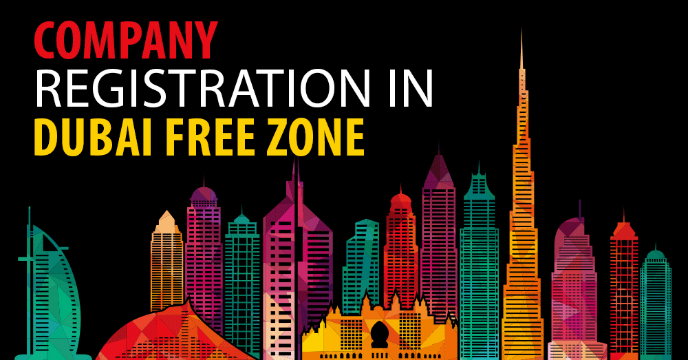 Why You Should Register Your Business in a Dubai Free Zone